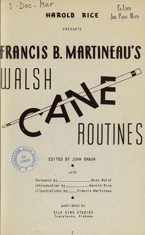 Francis B. Martineau's Walsh cane routines
